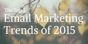 The Top 5 Email Marketing Trends of 2015
