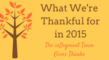 What inSegment is Thankful for in 2015