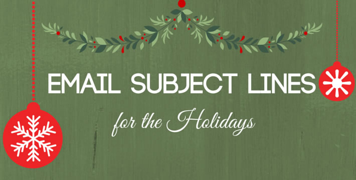 8 email subject lines to inspire your holiday marketing digital