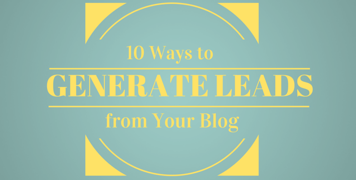 10 Ways to Generate Leads from Your Blog header