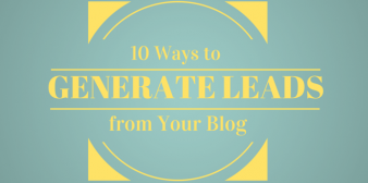 10 Ways to Generate Leads from Your Blog