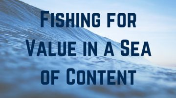 Fishing for Value in a Sea of Content cover image