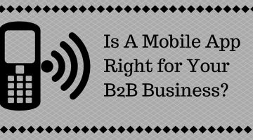 Is a Mobile App Right for Your B2B Business? cover image