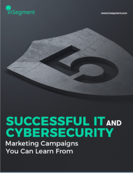 Successful IT and Cybersecurity Marketing Campaigns cover image