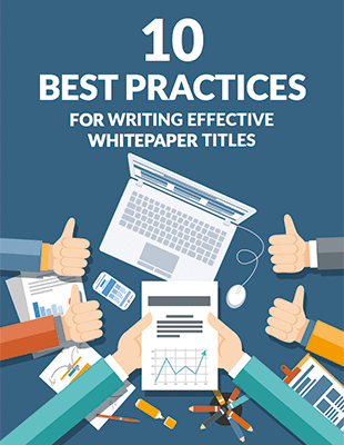 10 best whitepaper title practices